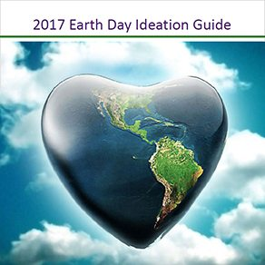 2017 Earth Day Ideation Guide
