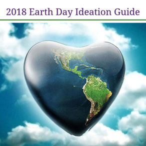 2018 Earth Day Ideation Guide